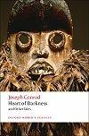 Heart of Darkness and Other Tales (Owc) * 2008