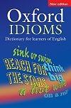 Oxford Idioms Dictionary For Learners of English *