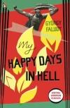 My Happy Days In Hell (Pokolbéli Víg Napjaim - Angol)