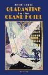 Quarantine In The Grand Hotel (Új Kiadás)