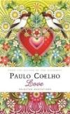Love: Selected Quotations By Paulo Coelho