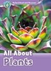 All ABout Plants (Read and Discover 4)