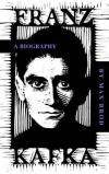Franz Kafka. A Biography