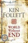 World Without End - Kingsbridge Trilógia 2 *