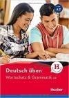 Deutsch Üben - Wortschatz & Grammatik A2 *Neu