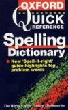 Oxford Quick Reference Spelling Dictionary *
