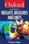 Oxford Concise Dictionary of Weights, Measures and Units