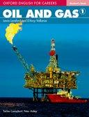 Oxford English For Careers: Oil and Gas 1 SB