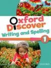 Oxford Discover 1 Writing and Spelling Book