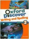 Oxford Discover 2 Writing and Spelling Book