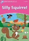 Silly Squirrel (Dolphin - S)