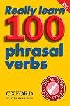 Really Learn 100 Phrasal Verbs 2E*