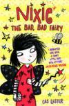 Nixie The Bad, Bad Fairy