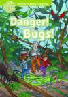 Danger! Bugs! (Read and Imagine - 3)