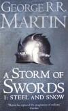 A Storm of Swords: Steel & Snow - A Song Of Ice and Fire 3/1