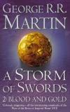 A Storm of Swords: Blood & Gold - A Song Of Ice and Fire 3/2