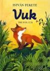 Vuk -The Fox Club 3.Kiadás