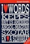 Szeretem A Szavakat - Angol +Cd-Rom (I Love Words)