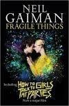 Fragile Things - Film Tie-In