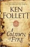 A Column of Fire - Kingsbridge Trilógia 3. (Pb)