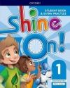 Shine On! Level 1 Students Book With Extra Practice