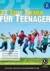 23 Tolle Themen Für Teenager *Új Kiadás