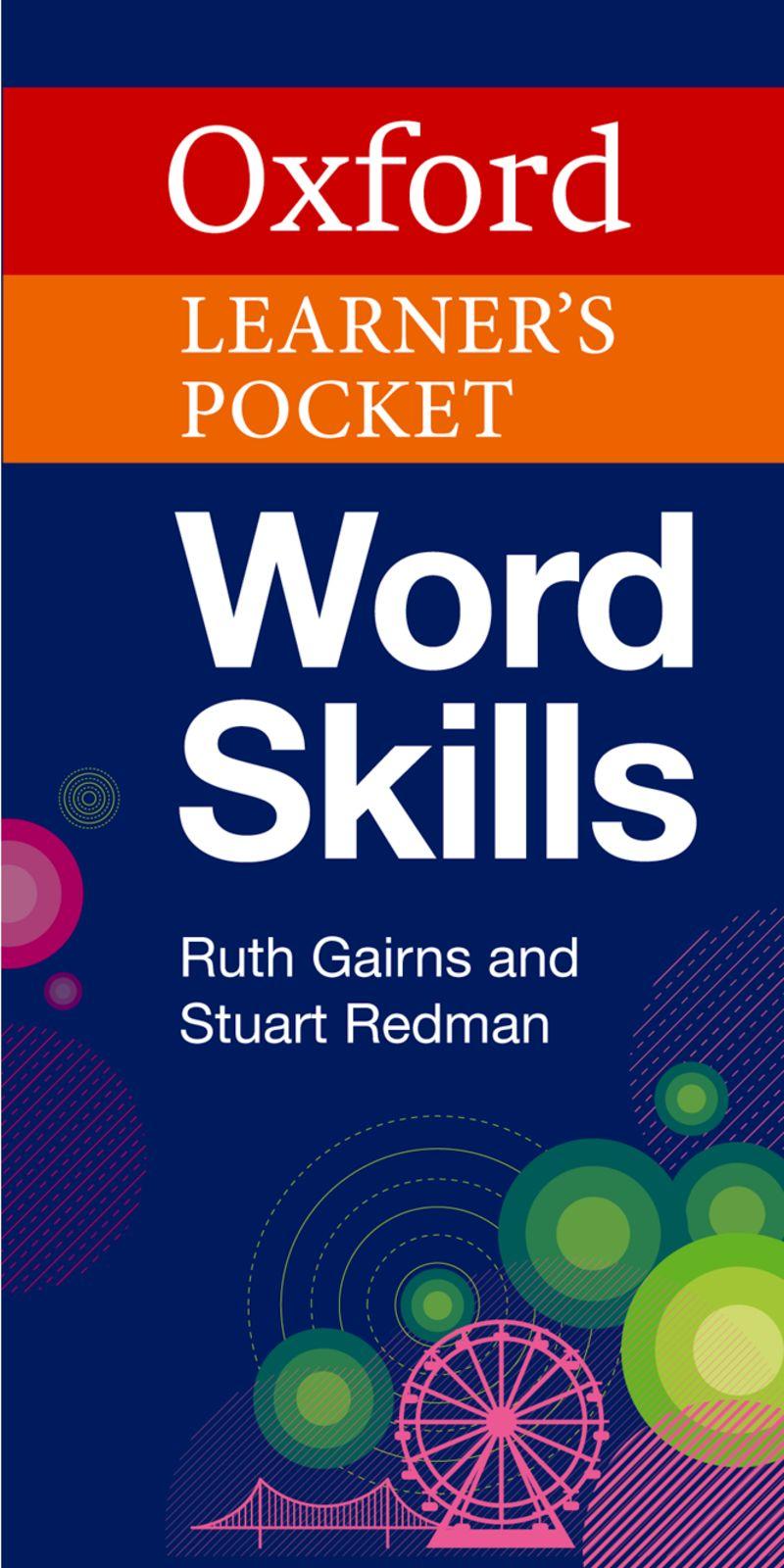 Oxford Word Skills - Magabiztos olvasás, írás, szövegértés angolul