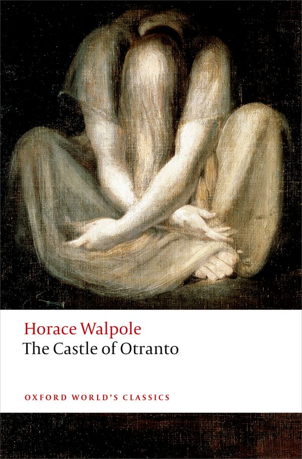 Horace Walpole – The Castle of Otranto