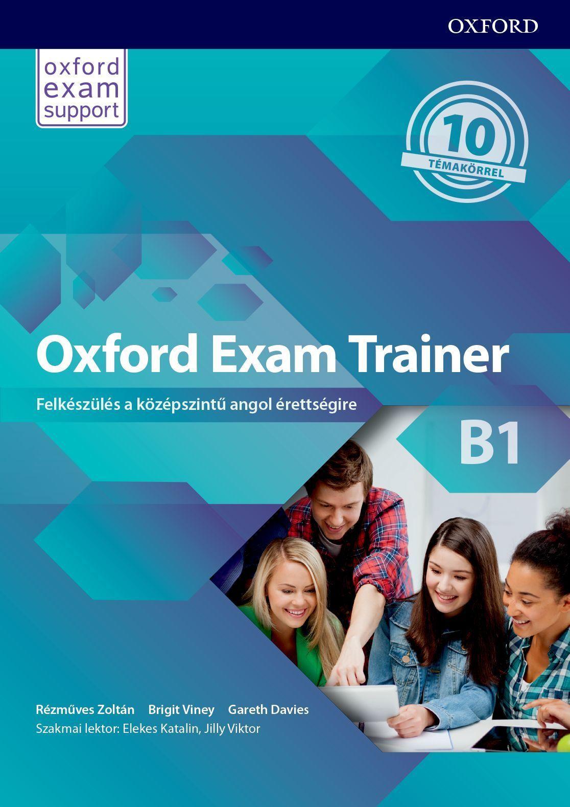 Kapható az Oxford Exam Trainer B1 szintű érettségi felkészítő